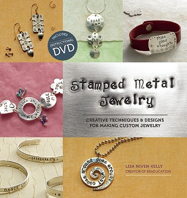 Stamped Metal Jewelry By Kelly, Lisa Niven